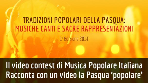 Il video contest di Musica Popolare Italiana