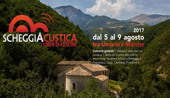 ScheggiAcustica, dal 5 al 9 Agosto tra Umbria e Marche
