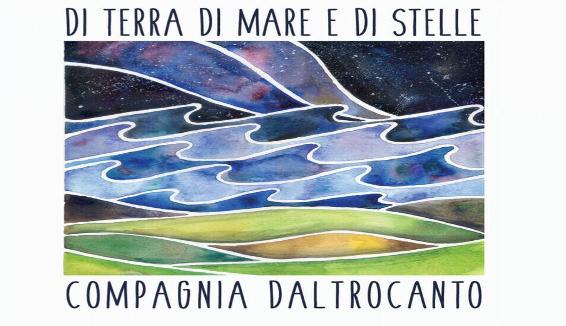 """Compagnia Daltrocanto, il nuovo album """"Di terra, di mare e di stelle"""""""
