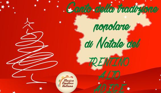 Canto della Tradizione Popolare di Natale del Trentino Alto Adige