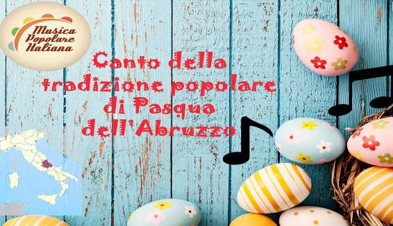 Canto della Tradizione Popolare di Pasqua dell'Abruzzo