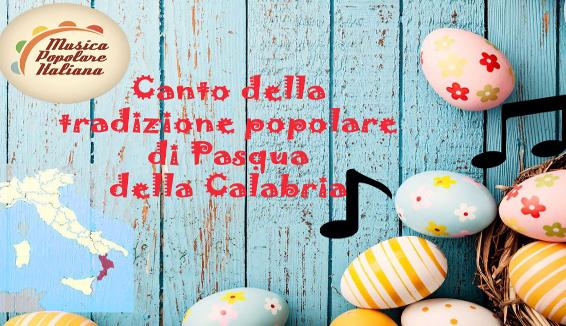 Canto della Tradizione Popolare di Pasqua della Calabria
