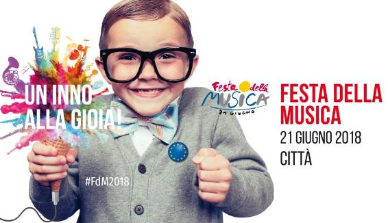 Festa della Musica 2018: un Inno alla Gioia di 24 ore