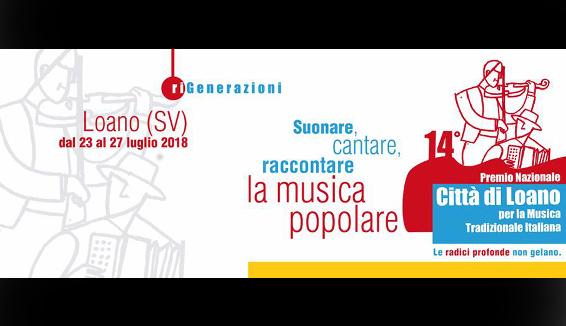 Premio Loano per la Musica Tradizionale: grandi ospiti per la XIV edizione