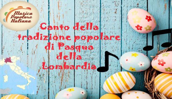 Canto della Tradizione Popolare di Pasqua della Lombardia