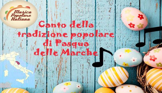 Canto della Tradizione Popolare di Pasqua delle Marche