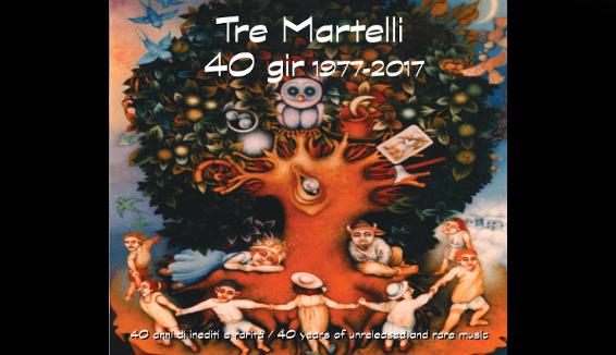 Tre Martelli: quarant'anni di folk progressivo in un album