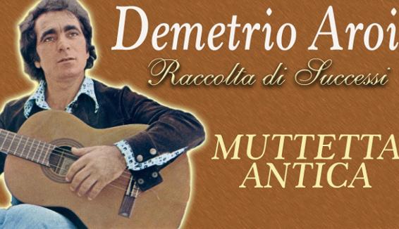 Demetrio Aroi e Muttetta Antica: un pezzo di storia del folk calabrese