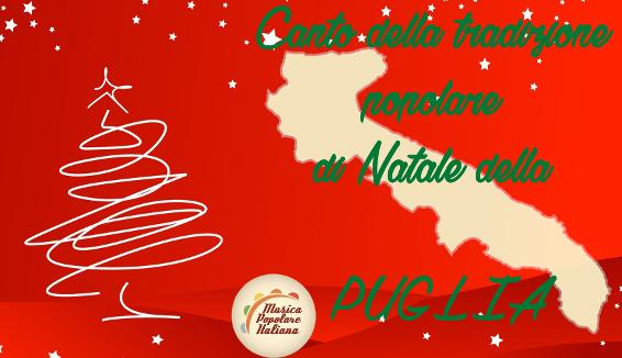 Canto della Tradizione Popolare di Natale della Puglia