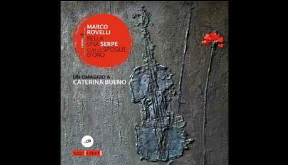 L'omaggio a Caterina Bueno di Marco Rovelli