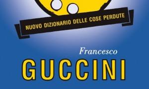 Nuovo_dizionario_delle_cose_perdute_guccini