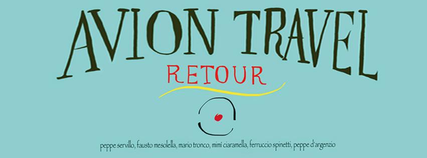 Su musica popolare italiana il Retour degli Avion Travel