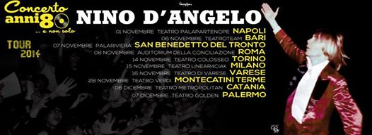 "Tour Nino D'Angelo ""Concerto Anni 80... e non solo"""