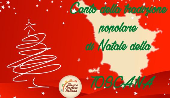 Canto della Tradizione Popolare di Natale della Toscana