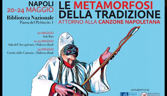 La metamorfosi della tradizione. Attorno alla canzone napoletana