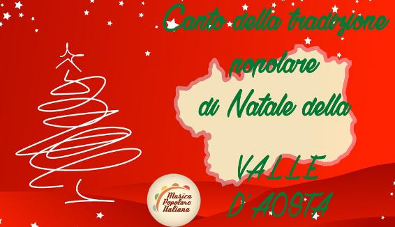 Canto della Tradizione Popolare di Natale della Valle D'Aosta