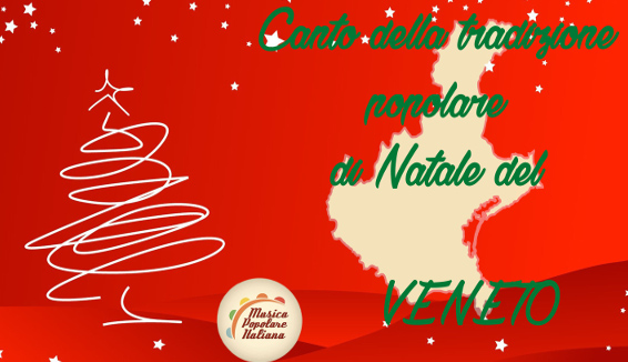 Canto della Tradizione Popolare di Natale del Veneto