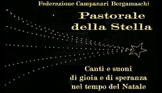 Campanari Bergamaschi: Pastorale della Stella il progetto per Natale
