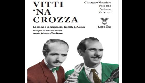 Vitti na Crozza – La storia e la musica dei fratelli Li Causi