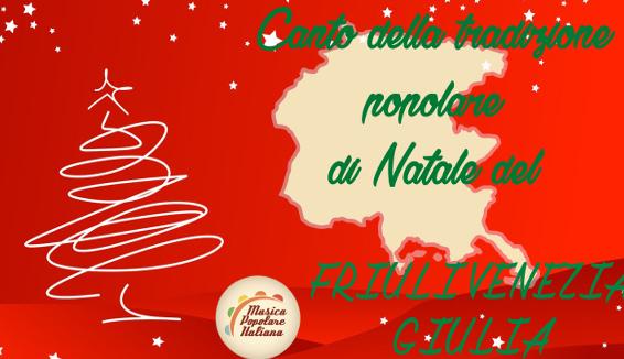 Canto della Tradizione Popolare di Natale del Friuli Venezia Giulia