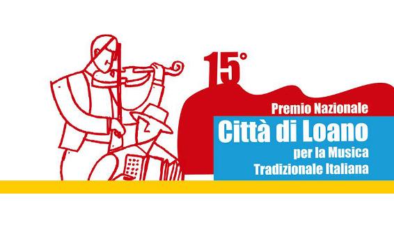 Premio Nazionale Città di Loano per la musica tradizionale italiana, 15° edizione
