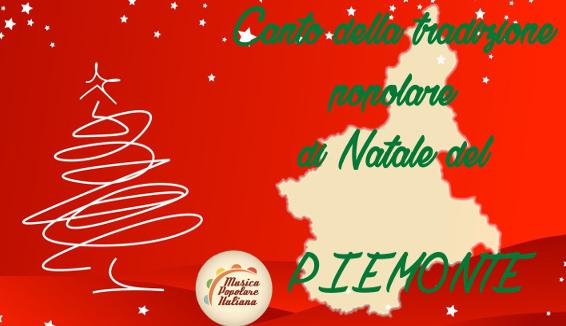 Canto della Tradizione Popolare di Natale del Piemonte