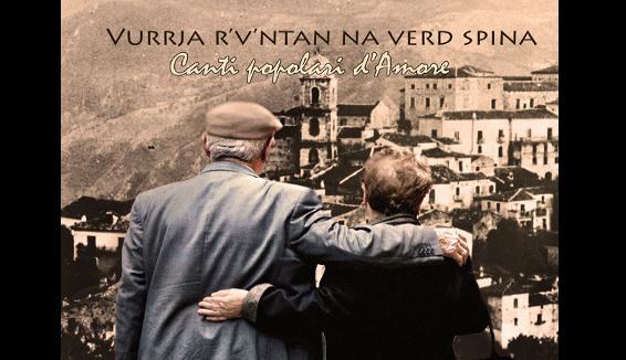 Vurrja r'v'ntan na verd spina – Canti popolari d'Amore