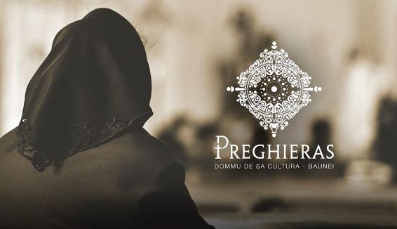 """""""Preghieras"""" un viaggio nella storia e nella religiosità popolare di Baunei"""