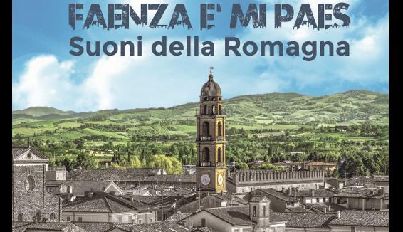 """""""Faenza e' mi paes. Suoni della Romagna"""": il triplo Cd con il Corriere Romagna"""