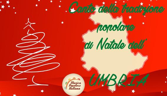 Canto della Tradizione Popolare di Natale dell'Umbria
