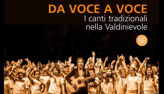 """""""Da voce a voce. I canti tradizionali nella Valdinievole"""""""
